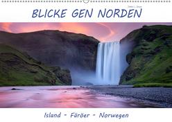Blicke gen Norden (Wandkalender 2019 DIN A2 quer) von L. Beyer,  Stefan