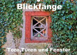 Blickfänge – Tore, Türen und Fenster (Wandkalender 2018 DIN A3 quer) von Klatt,  Arno