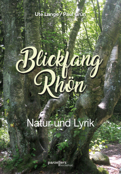 Blickfang Rhön von Grün,  Paul, Lange,  Ute