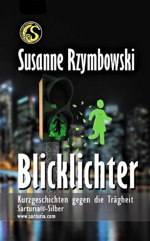 Blicklichter von Rzymbowski,  Susanne