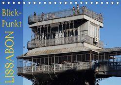 BlickPunkt Lissabon (Tischkalender 2019 DIN A5 quer) von Erbacher,  Thomas
