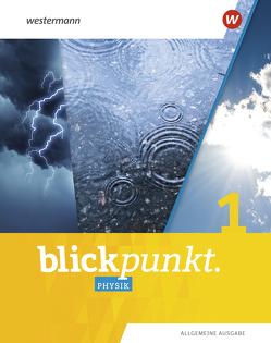 Blickpunkt Physik / Blickpunkt Physik – Allgemeine Ausgabe 2020