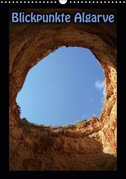 Blickpunkte Algarve (Wandkalender 2019 DIN A3 hoch) von Swiatlon,  Katja