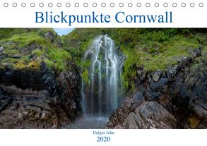 Blickpunkte Cornwall (Tischkalender 2020 DIN A5 quer) von John,  Holger