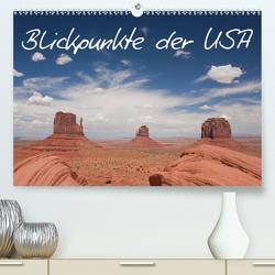 Blickpunkte der USA (Premium, hochwertiger DIN A2 Wandkalender 2021, Kunstdruck in Hochglanz) von Schütter,  Stefan
