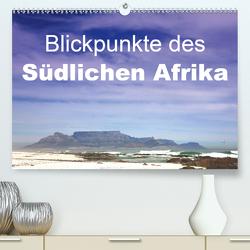 Blickpunkte des Südlichen Afrika (Premium, hochwertiger DIN A2 Wandkalender 2020, Kunstdruck in Hochglanz) von Schütter,  Stefan