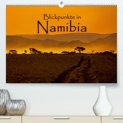 Blickpunkte in Namibia (Premium, hochwertiger DIN A2 Wandkalender 2021, Kunstdruck in Hochglanz) von Schütter,  Stefan