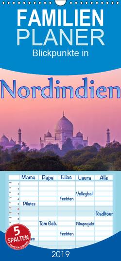 Blickpunkte in Nordindien – Familienplaner hoch (Wandkalender 2019 , 21 cm x 45 cm, hoch) von Schütter,  Stefan