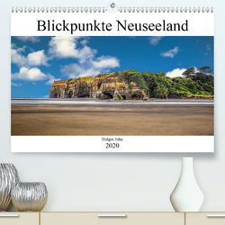 Blickpunkte Neuseeland (Premium, hochwertiger DIN A2 Wandkalender 2020, Kunstdruck in Hochglanz) von John,  Holger