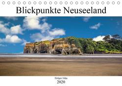 Blickpunkte Neuseeland (Tischkalender 2020 DIN A5 quer) von John,  Holger
