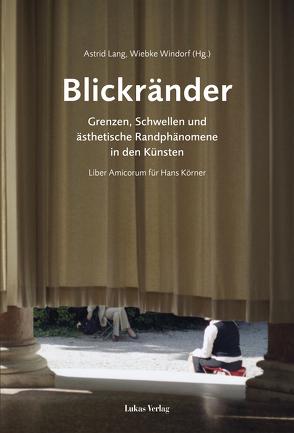 Blickränder von Lang,  Astrid, Windorf,  Wiebke