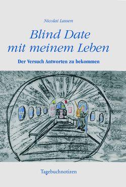 Blind Date mit meinem Leben von Lassens,  Nicolai
