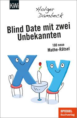 Blind Date mit zwei Unbekannten von Dambeck,  Holger