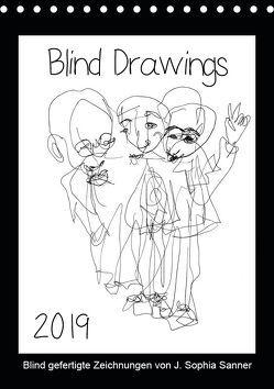 Blind Drawings – blind gefertigte Zeichnungen von Künstlerin J. Sophia Sanner (Tischkalender 2019 DIN A5 hoch) von Sophia Sanner,  J.