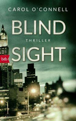 Blind Sight von O'Connell,  Carol, Schwaab,  Judith