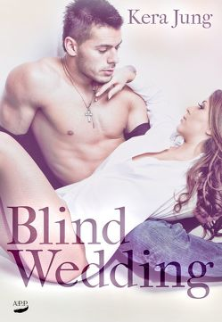 Blind Wedding von Jung,  Kera