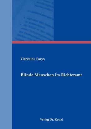 Blinde Menschen im Richteramt von Farys,  Christine