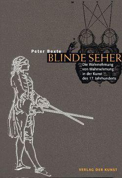 Blinde Seher von Bexte,  Peter