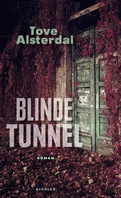 Blinde Tunnel von Alsterdal,  Tove, Granz,  Hanna
