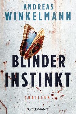 Blinder Instinkt von Winkelmann,  Andreas