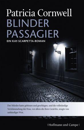 Blinder Passagier von Cornwell,  Patricia