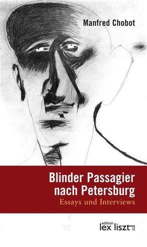 Blinder Passagier nach Petersburg von Chobot,  Manfred