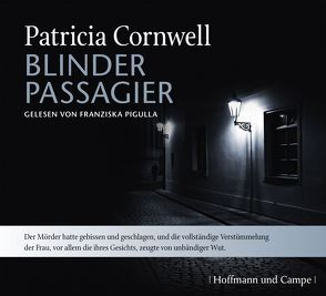 Blinder Passagier von Cornwell,  Patricia, Grube,  Anette, Pigulla,  Franziska