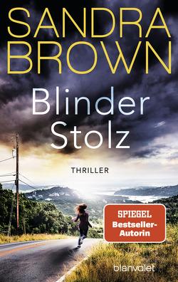 Blinder Stolz von Brandl,  Andrea, Brown,  Sandra