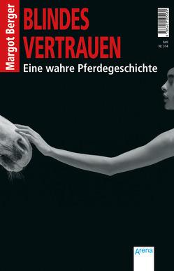 Blindes Vertrauen von Berger,  Margot