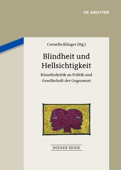 Blindheit und Hellsichtigkeit von Klinger,  Cornelia