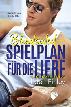 Blindsided – Spielplan für die Liebe von Bähr,  Emily, Finley,  Eden