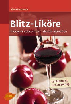 Blitz-Liköre von Hagmann,  Klaus
