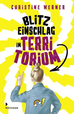 Blitzeinschlag im TerriTorium von Werner,  Chrisitine