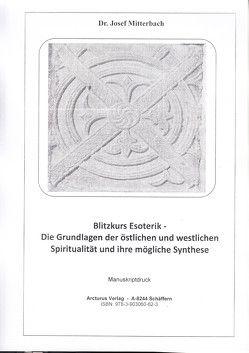 Blitzkurs Esoterik – von Dr. Mitterbach,  Josef