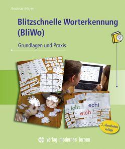 Blitzschnelle Worterkennung (BliWo) von Mayer,  Andreas