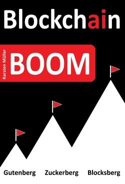 Blockchain-BOOM von Müller,  Karsten