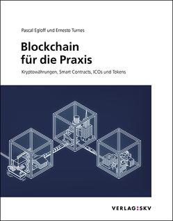 Blockchain für die Praxis von Egloff,  Pascal, Turnes,  Ernesto