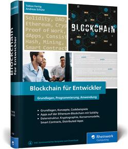 Blockchain für Entwickler von Fertig,  Tobias, Schütz,  Andreas