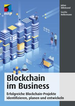 Blockchain im Business von Hellermann,  Sascha, Hillebrand,  Julian