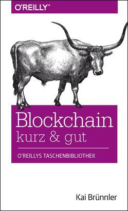 Blockchain kurz & gut von Brünnler,  Kai