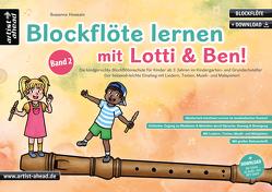 Blockflöte lernen mit Lotti & Ben – Band 2! von Hossain,  Susanne