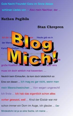 Blog Mich! von Chrepren,  Stan, Pegibils,  Nathen