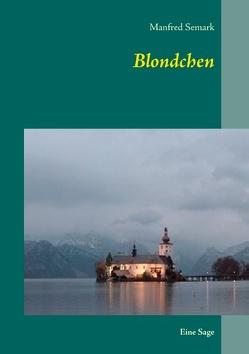 Blondchen von Semark,  Manfred