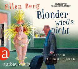 Blonder wird's nicht von Berg,  Ellen, Mittelstaedt,  Tessa
