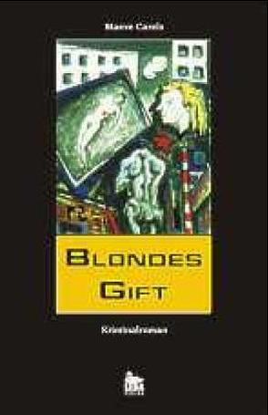 Blondes Gift von Carels,  Maeve