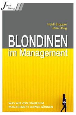 Blondinen im Management von Uhlig,  Jane