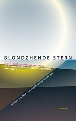 Blondzhende Stern von Bigun,  Borys, Schoor,  Kerstin, Voloshchuk,  Ievgeniia