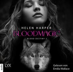 Blood Destiny – Bloodmagic von Harper,  Helen, Heckmann,  Andreas, Wallace,  Emilia