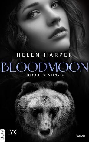 Blood Destiny – Bloodmoon von Harper,  Helen