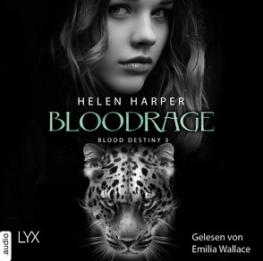 Blood Destiny – Bloodrage von Harper,  Helen, Heckmann,  Andreas, Wallace,  Emilia